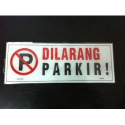 Sticker Akrilik Tulisan Peringatan Dilarang Parkir